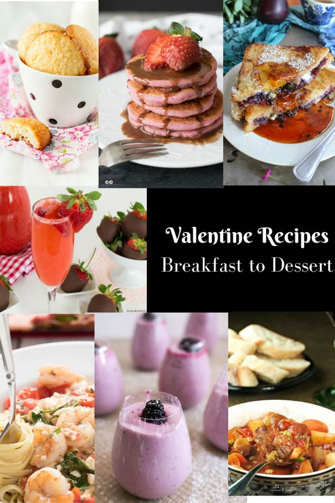 Valentine Recipes From Breakfast to Dessert #FoodBlogGenius collage pin image.