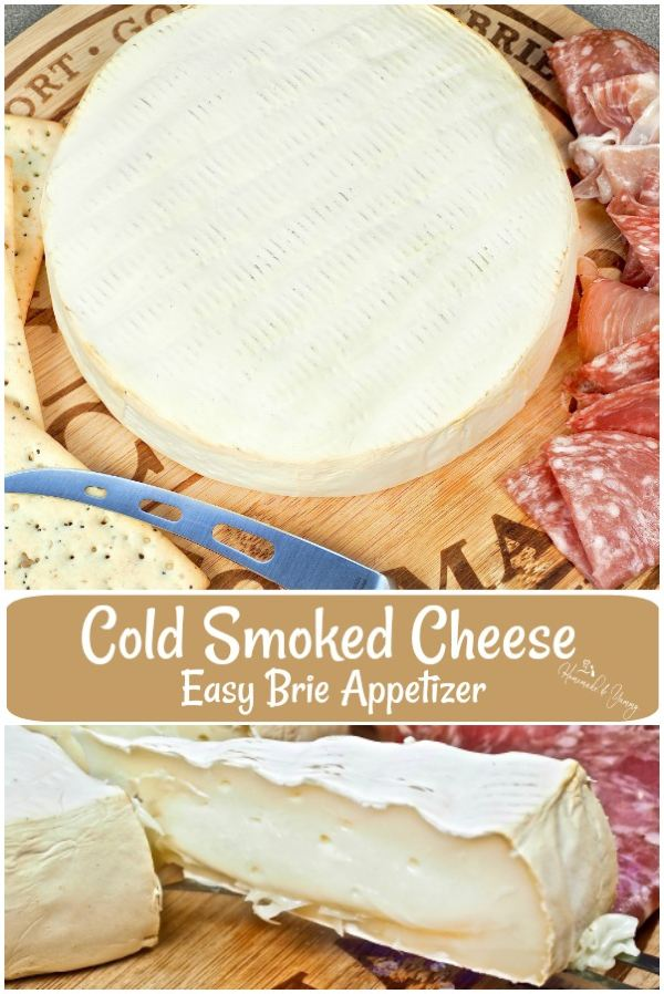 Cold Smoked Cheese Easy Brie Appetizer Pin image.