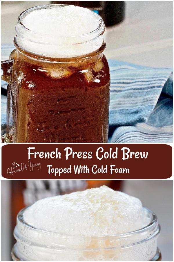 French Press Cold Brew Topped With Cold Foam Pin Image