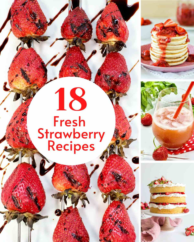18 Fresh Strawberry Recipes Post Image