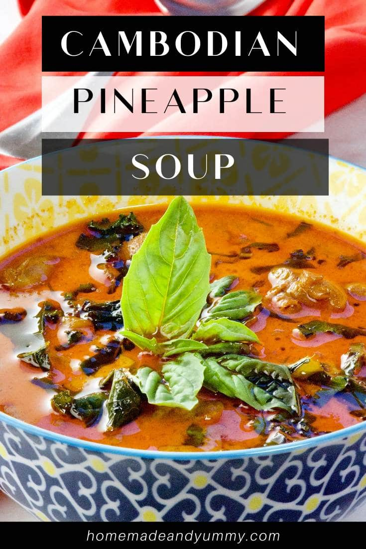 Cambodian Pineapple Soup Pin