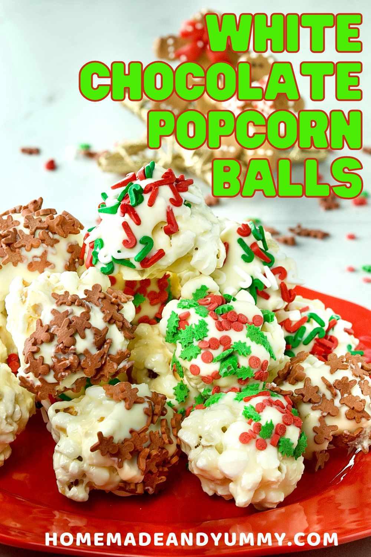 Christmas White Chocolate Popcorn Balls Pin Image