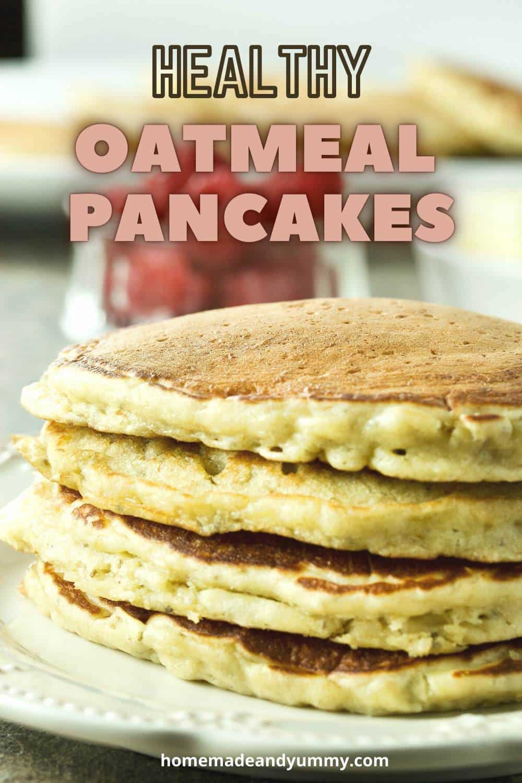 Healthy Oatmeal Pancakes Pin Image